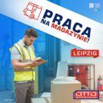 Oferta pracy w Niemczech na magazynie w Lipsku od zaraz dla komisjonerów
